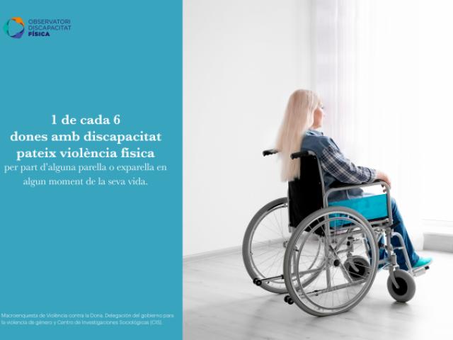 1 de cada 6 dones amb discapacitat pateix violència física en algun moment de la seva vida