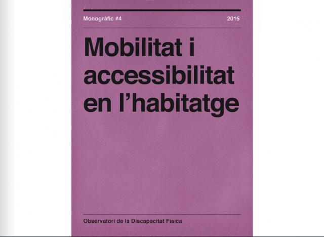 Monogràfic 4: Mobilitat i accessibilitat en l'habitatge